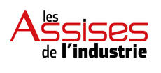 LES ASSISES DE L'INDUSTRIEindustrie